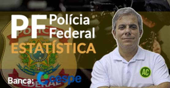 Estatística (Polícia Federal)