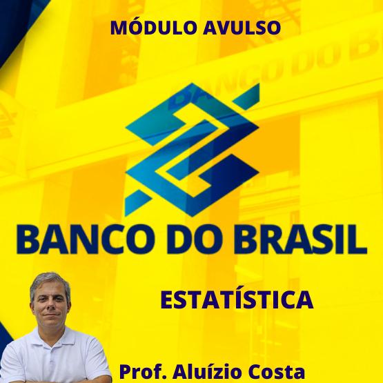 Probabilidade e Estatística (Banco do Brasil)